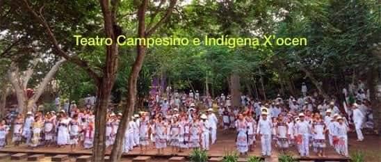 Teatro campesino e indígena de X'ocen patrimonio cultural