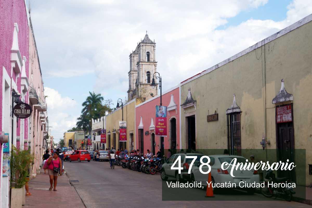 478 Aniversario, la ciudad heroica de Valladolid Yucatán